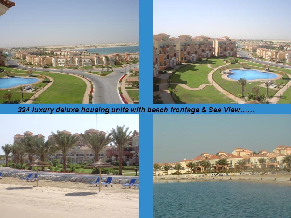 324 luxury deluxe housing units with beach frontage & Sea View……