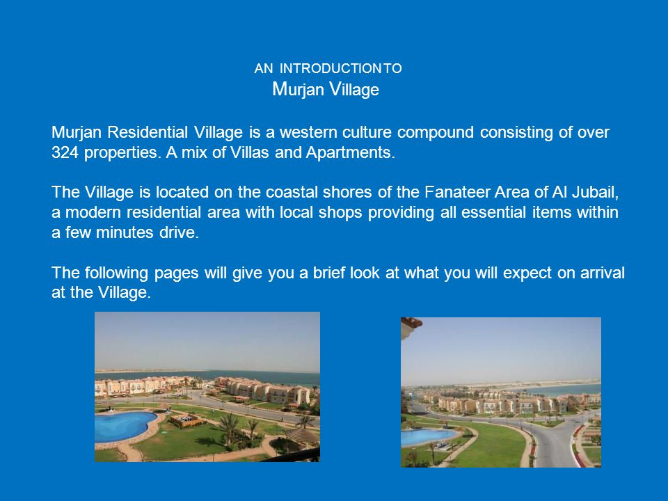 Murjan Village AN INTRODUCTION TO