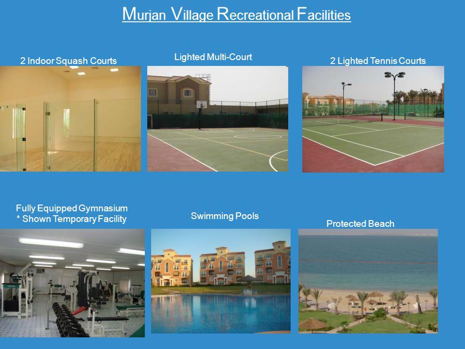 Murjan Village Recreational Facilities