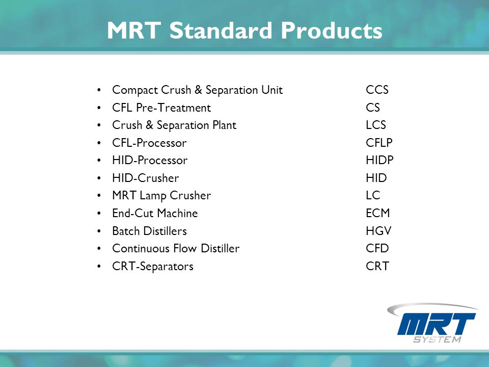 MRT Standard Products Compact Crush & Separation Unit CCS