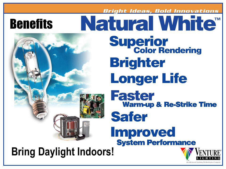 Benefits Bring Daylight Indoors!