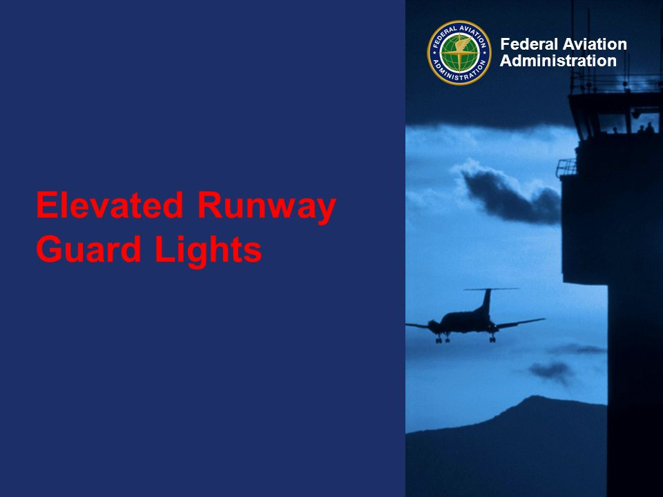 Elevated Runway Guard Lights