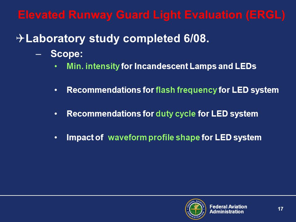 Elevated Runway Guard Light Evaluation (ERGL)