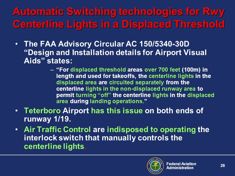 Automatic Switching technologies for Rwy Centerline Lights in a Displaced Threshold