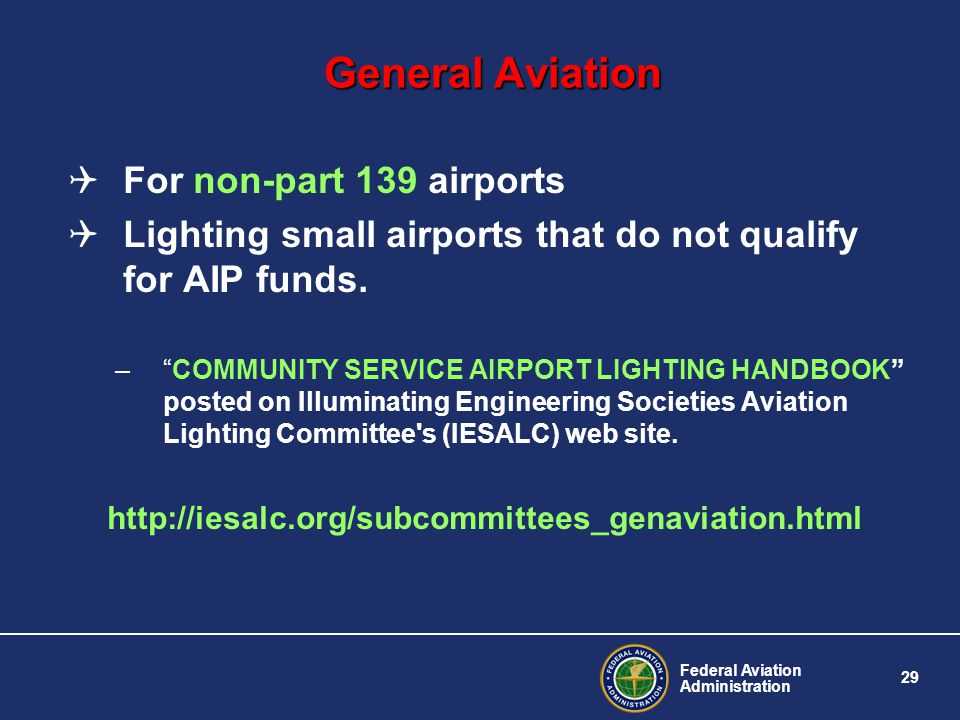 General Aviation For non-part 139 airports