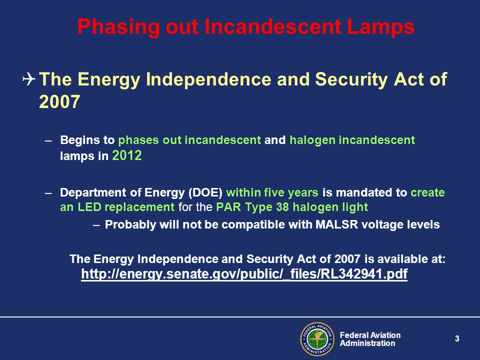 Phasing out Incandescent Lamps