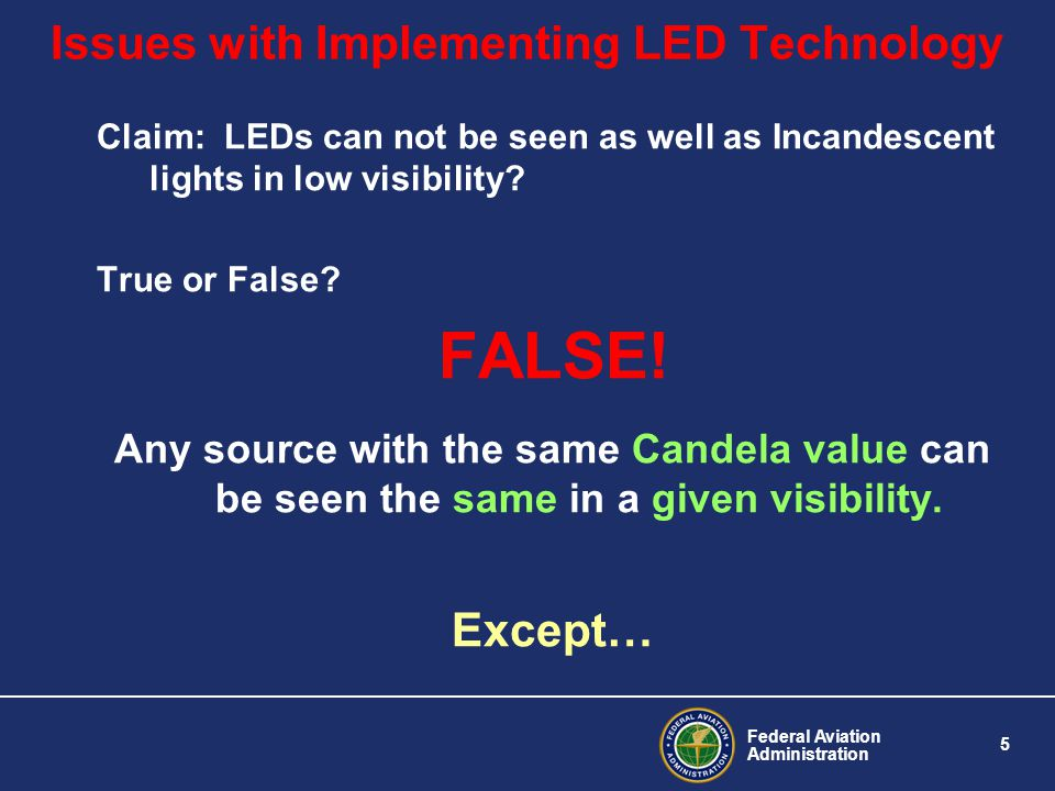 Issues with Implementing LED Technology