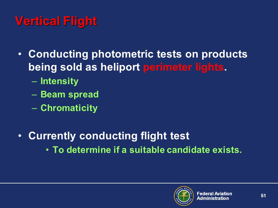 Vertical Flight Conducting photometric tests on products being sold as heliport perimeter lights. Intensity.