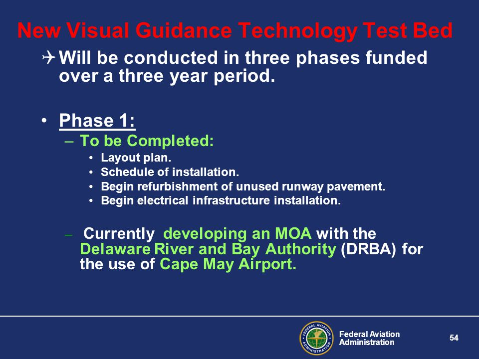 New Visual Guidance Technology Test Bed
