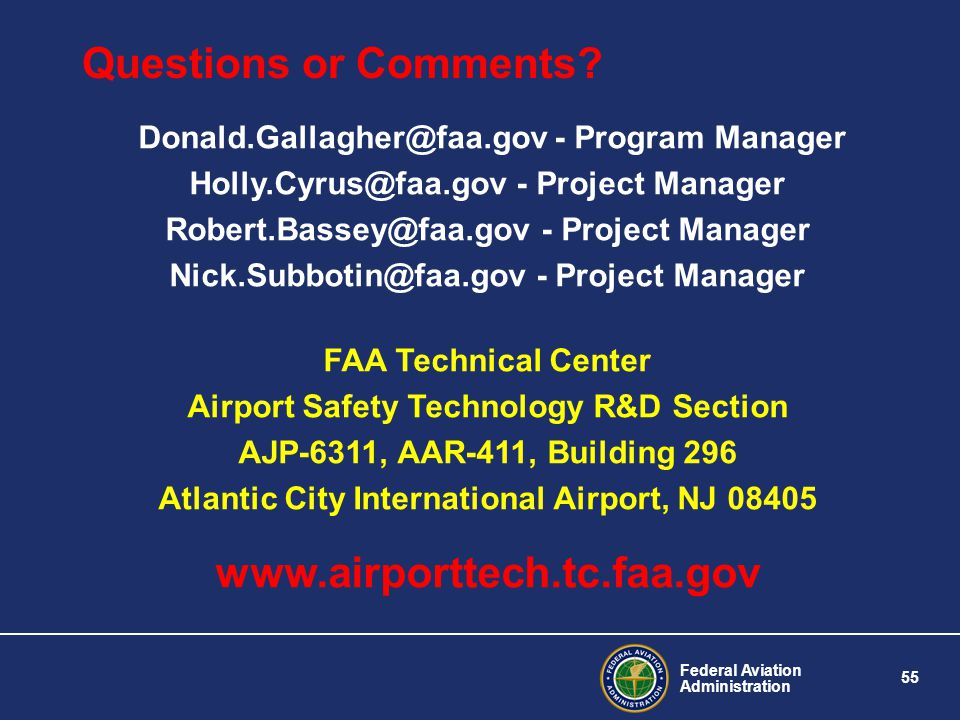Questions or Comments www.airporttech.tc.faa.gov