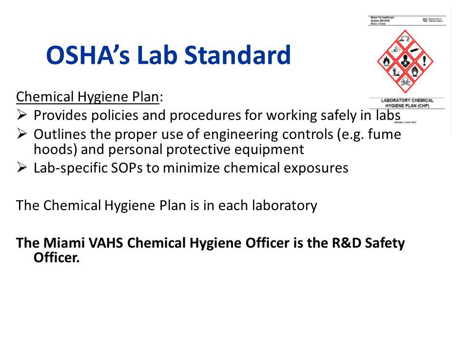 OSHA's Lab Standard Chemical Hygiene Plan:
