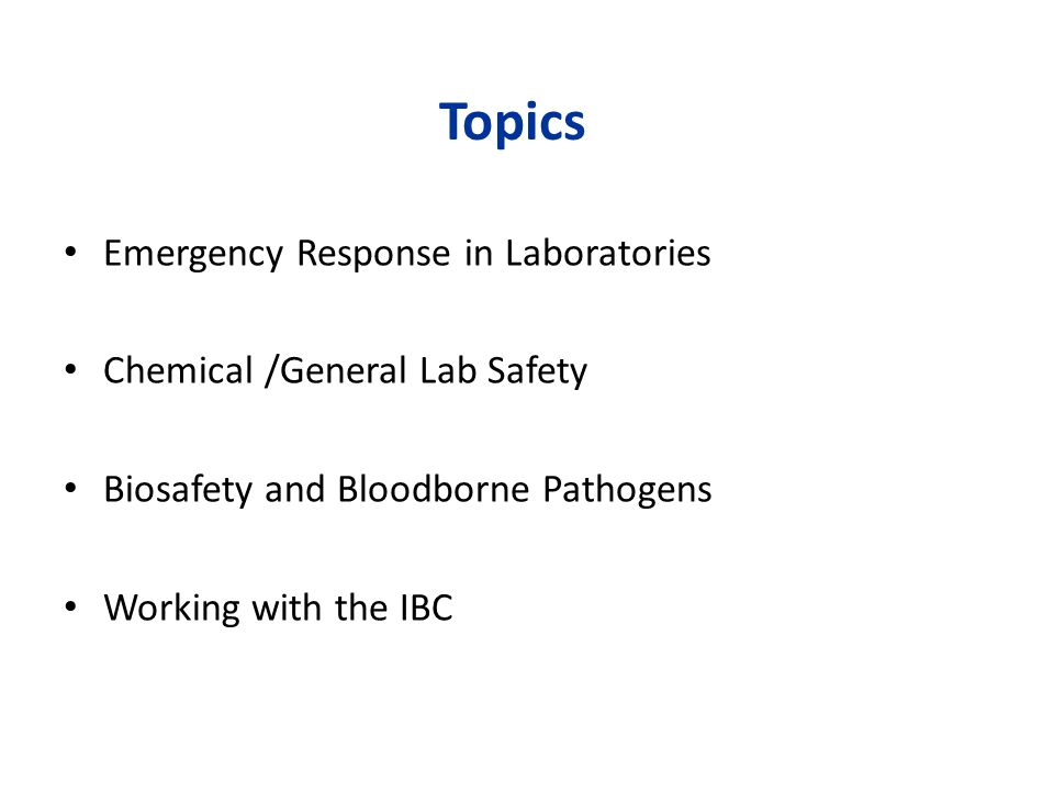 Topics Emergency Response in Laboratories Chemical /General Lab Safety