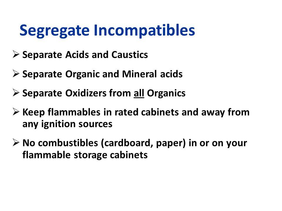 Segregate Incompatibles