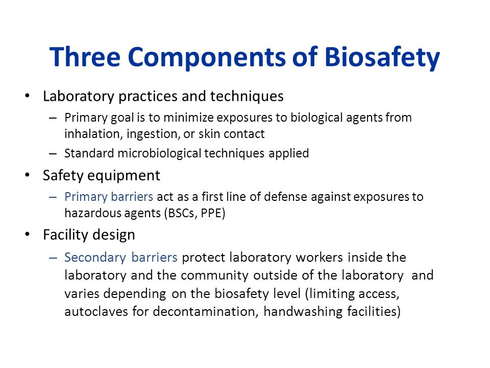 Three Components of Biosafety