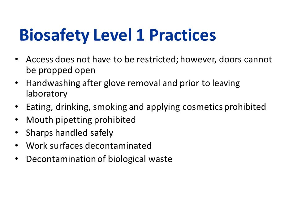 Biosafety Level 1 Practices