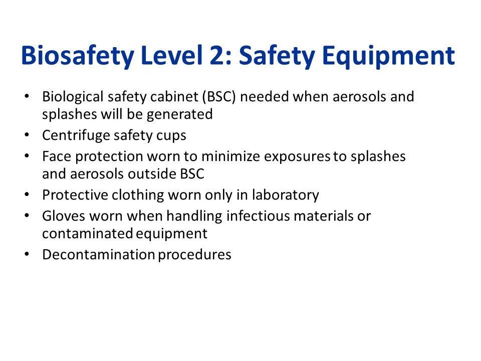 Biosafety Level 2: Safety Equipment