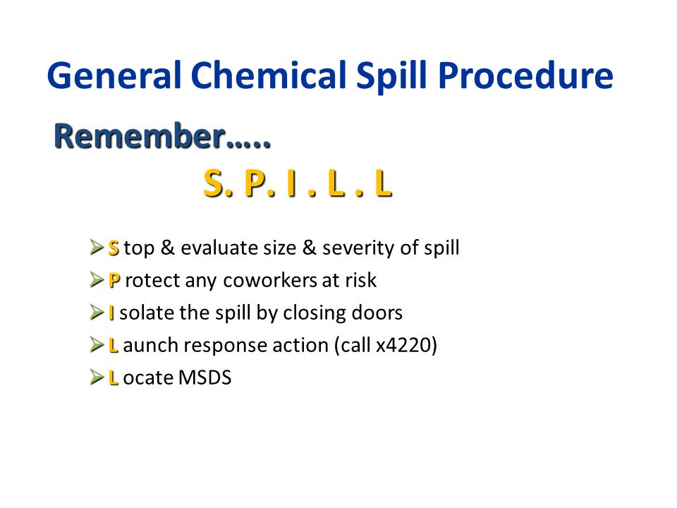 General Chemical Spill Procedure
