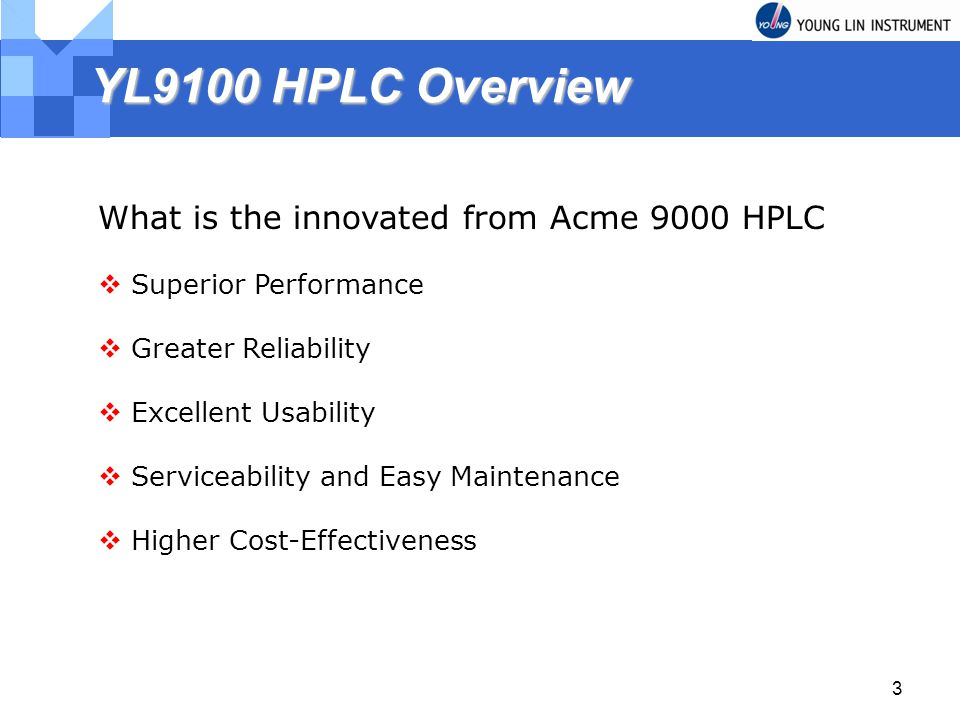 YL9100 HPLC Overview What is the innovated from Acme 9000 HPLC