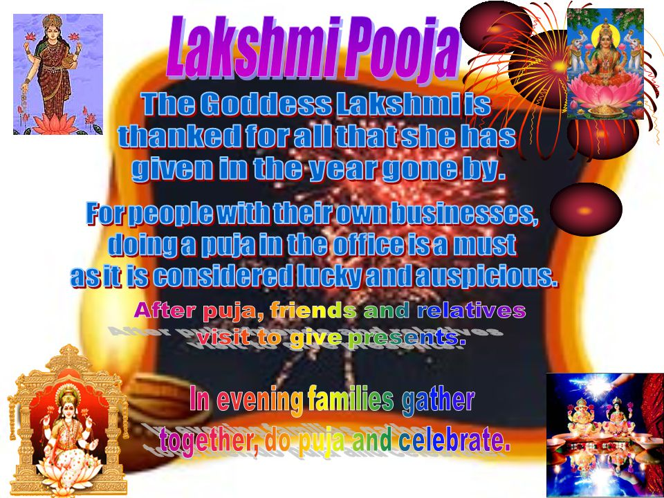 Lakshmi Pooja The Goddess Lakshmi is thanked for all that she has