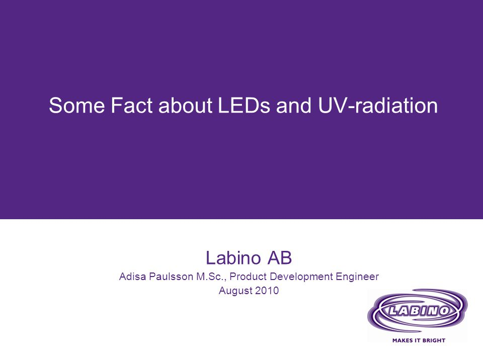 Some Fact about LEDs and UV-radiation