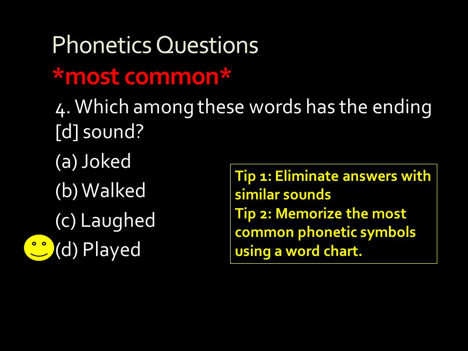 Phonetics Questions *most common*