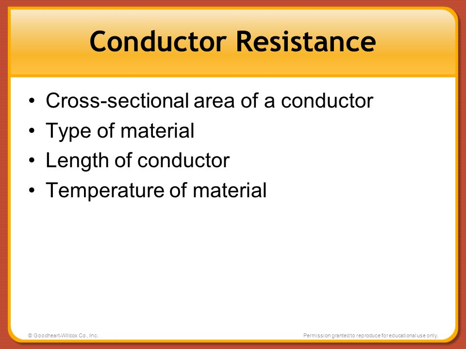 Conductor Resistance Cross-sectional area of a conductor
