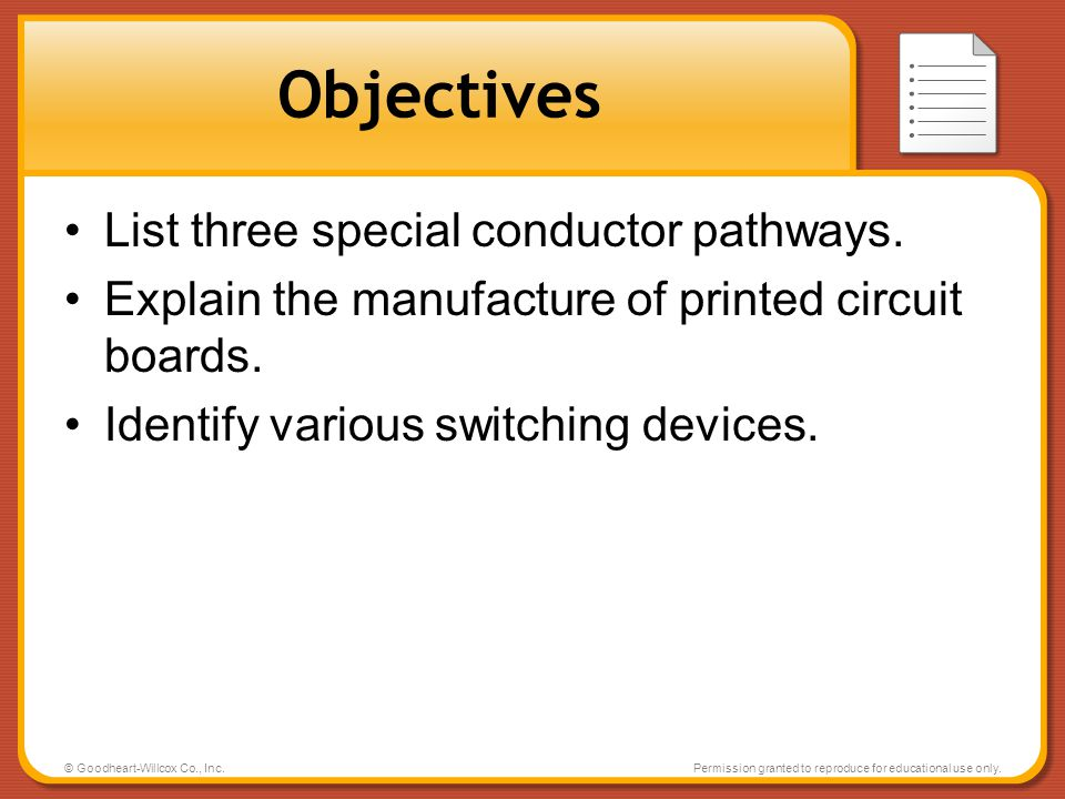 Objectives List three special conductor pathways.