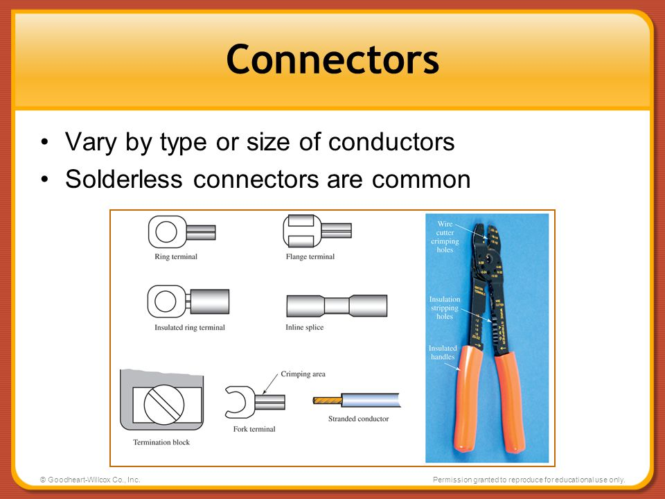 Connectors Vary by type or size of conductors
