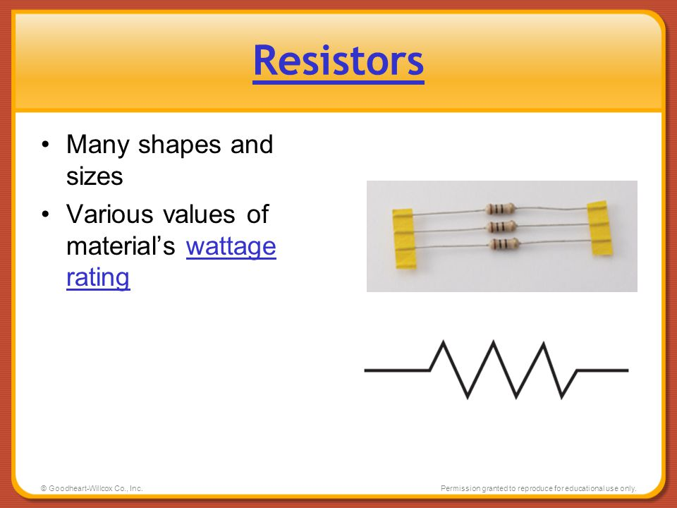 Resistors Many shapes and sizes
