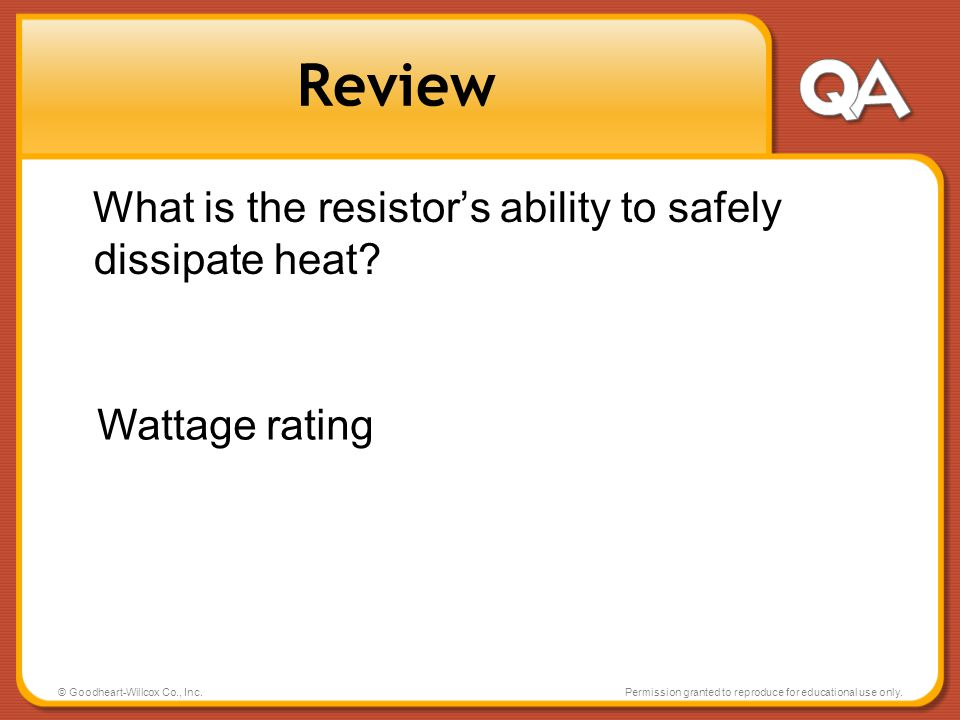 Review What is the resistor's ability to safely dissipate heat