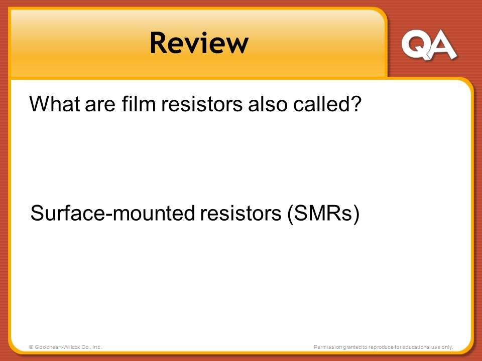 Review What are film resistors also called