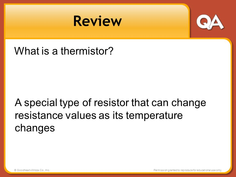 Review What is a thermistor