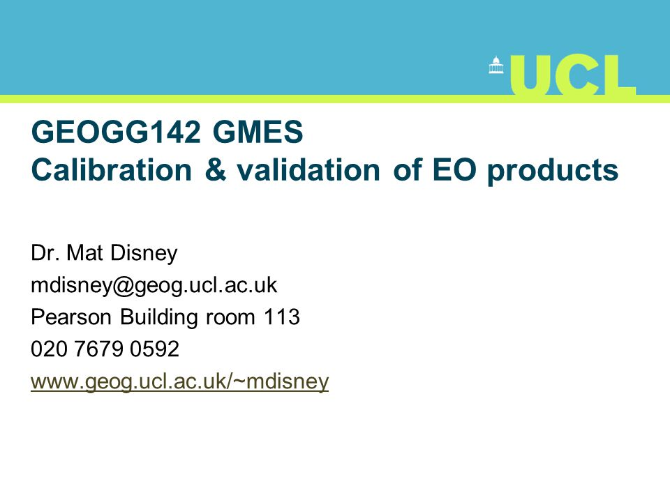 GEOGG142 GMES Calibration & validation of EO products
