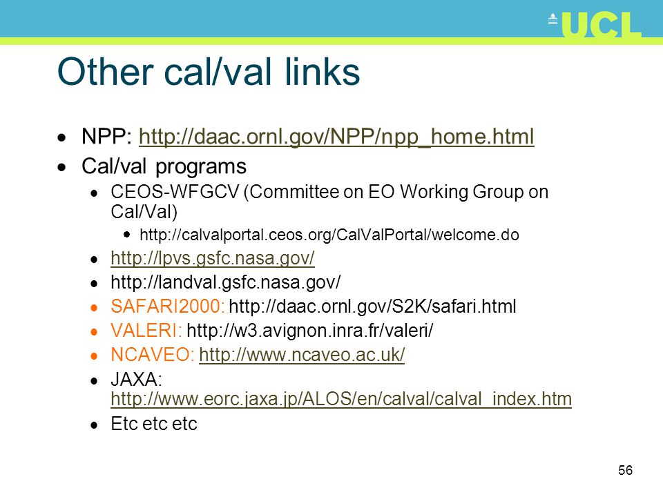 Other cal/val links NPP: http://daac.ornl.gov/NPP/npp_home.html