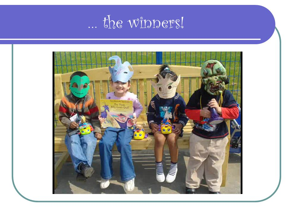 … the winners! This is their story of The Three Billy Goat Gruff