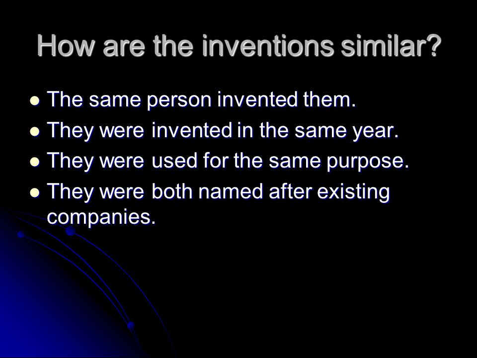 How are the inventions similar