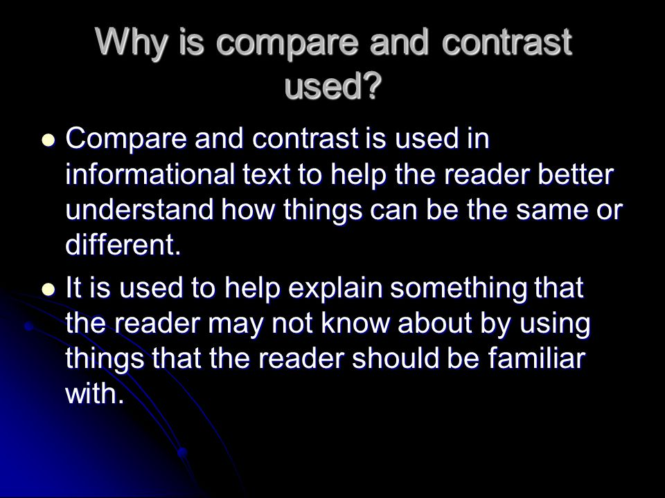Why is compare and contrast used
