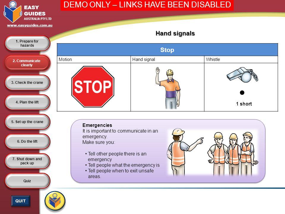 Stop Hand signals 1 short Emergencies