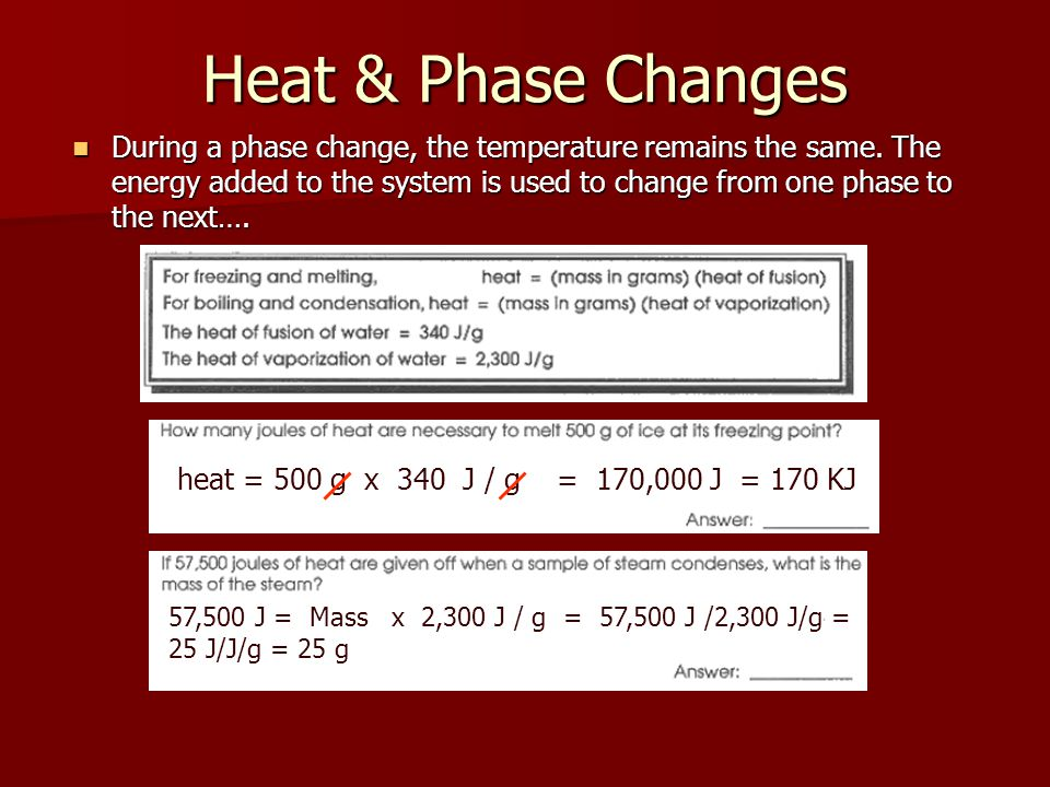 Heat & Phase Changes