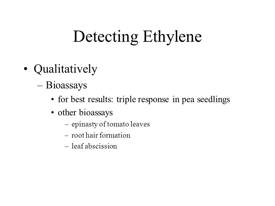 Detecting Ethylene Qualitatively Bioassays