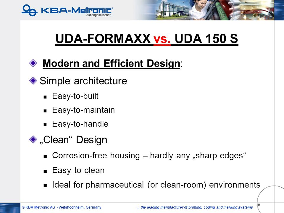 UDA-FORMAXX vs. UDA 150 S Modern and Efficient Design: