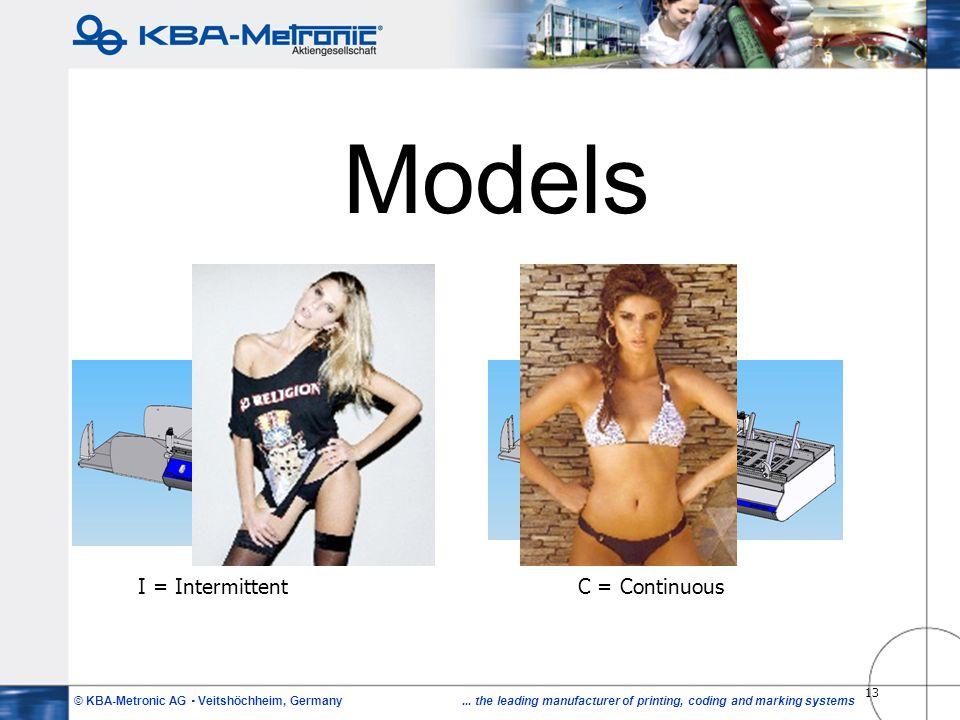 Models I = Intermittent C = Continuous