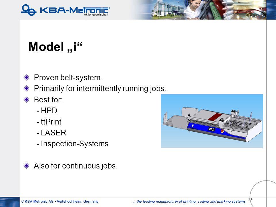 """Model """"i Proven belt-system."""
