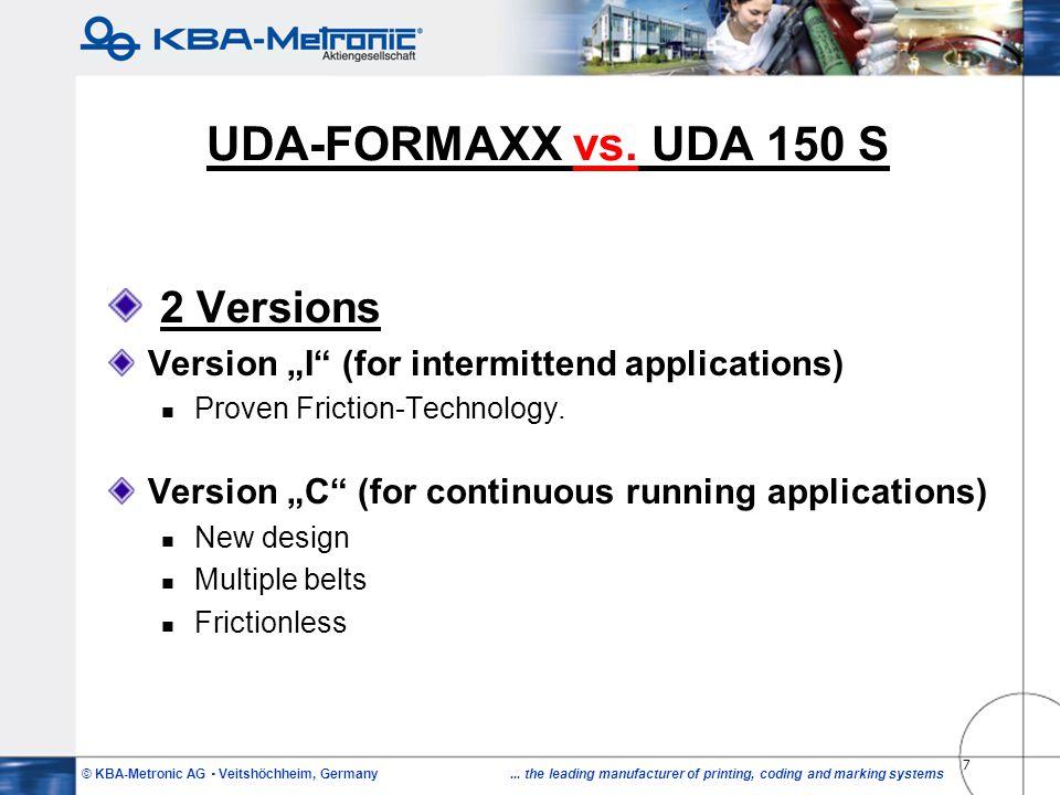 UDA-FORMAXX vs. UDA 150 S 2 Versions