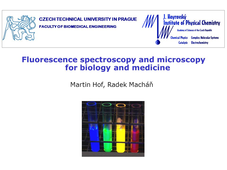 Fluorescence spectroscopy and microscopy for biology and medicine