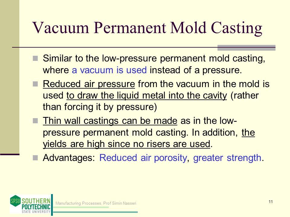 Vacuum Permanent Mold Casting