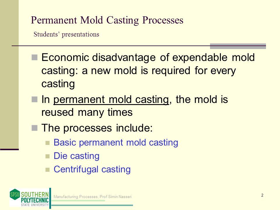 Permanent Mold Casting Processes Students' presentations
