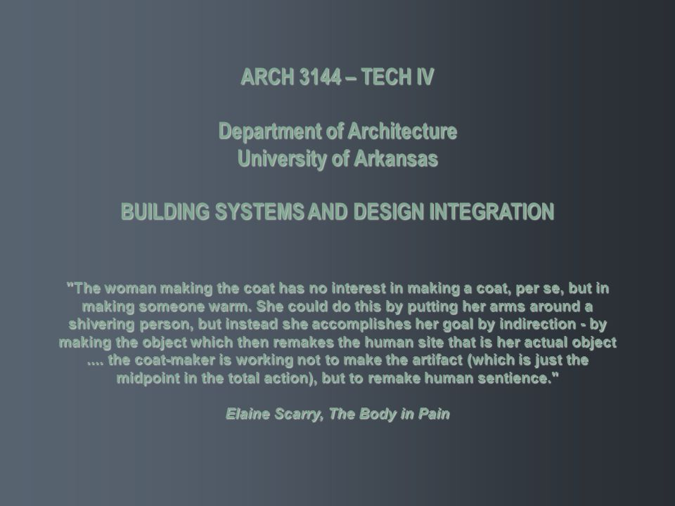 Department of Architecture University of Arkansas
