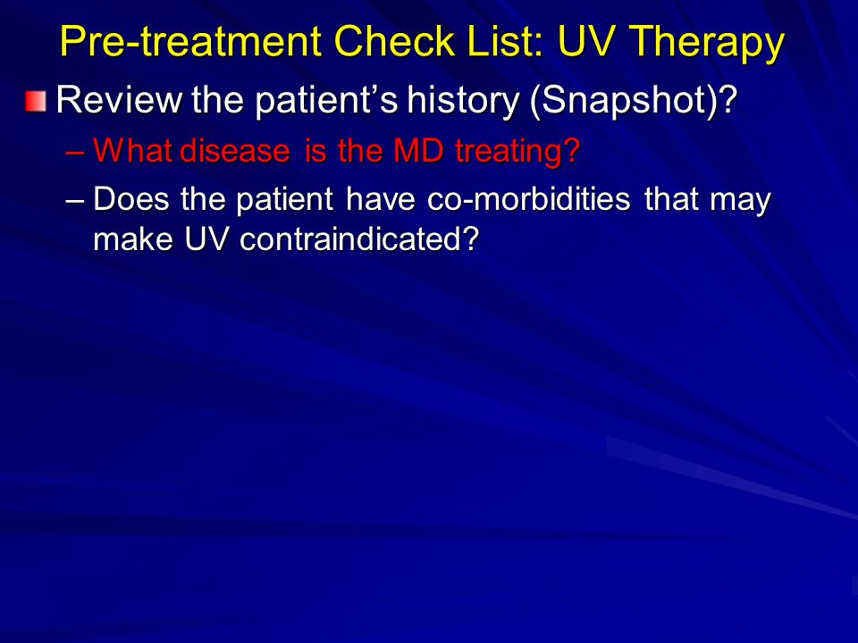 Pre-treatment Check List: UV Therapy