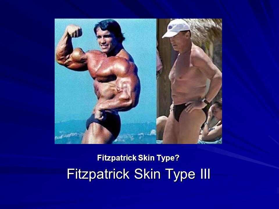 Fitzpatrick Skin Type III